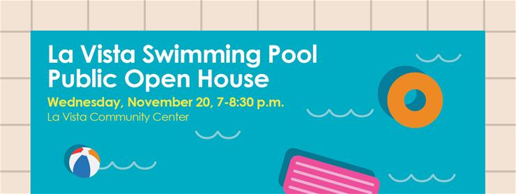 La Vista Swimming Pool PUblic Open House Infographic